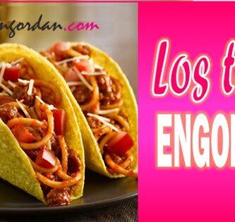 Los tacos engordan